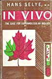 img - for In Vivo: The Case for Supramolecular Biology book / textbook / text book
