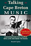 img - for Talking Cape Breton Music: Conversations With People Who Love and Make the Music book / textbook / text book