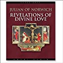 Revelations of Divine Love (       UNABRIDGED) by Julian of Norwich Narrated by Pam Ward