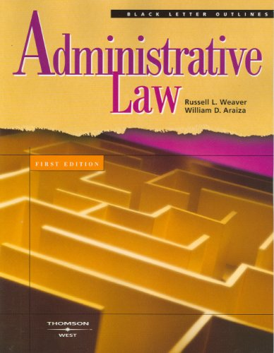 Black Letter Outline on Administrative Law (Black Letter Outlines)