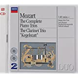 "Mozart: Complete Piano Trios/The Clarinet Trio ""Kegelstatt"""