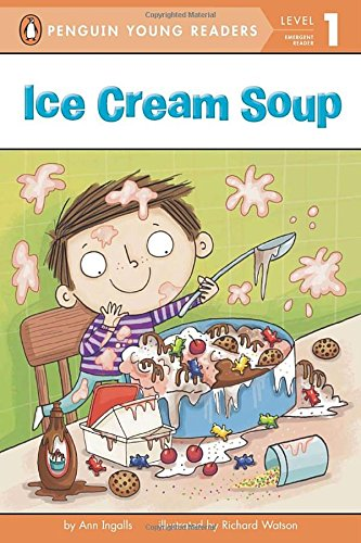 Ice Cream Soup (Penguin Young Readers, Level 1) PDF