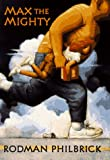Max the Mighty (0590188925) by Philbrick, W. R.