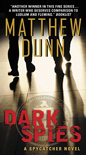 Dark Spies: A Spycatcher Novel 04