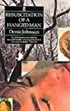 Resuscitation of a Hanged Man (0571142702) by Johnson, Denis