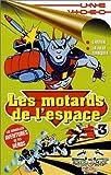 echange, troc Les motards de l'espace vol 3 [VHS]