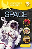 Space : Level 5 (Kingfisher Readers) (Kingfisher Readers Level 5)