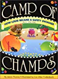 How Louie Became a Safety Swimmer: Story 2 Water Safety (Camp of Champs)
