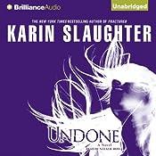 Undone | [Karin Slaughter]