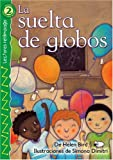 img - for La suelta de globos (The Balloon Launch), Level 2 (Lightning Readers: Level 2) (Spanish Edition) book / textbook / text book