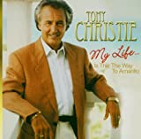 Tony Christie My Life..Is This the Way