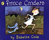 Prince Cinders (Picture Puffin) (0140555250) by Cole, Babette