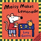 Maisy Makes Lemonade (Turtleback School & Library Binding Edition) (0613513169) by Cousins, Lucy