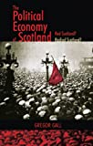 img - for The Political Economy of Scotland book / textbook / text book