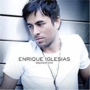 Enrique Iglesias Greatest Hits by Interscope Records