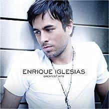 Enrique Iglesias - Enrique Iglesias Greatest Hits