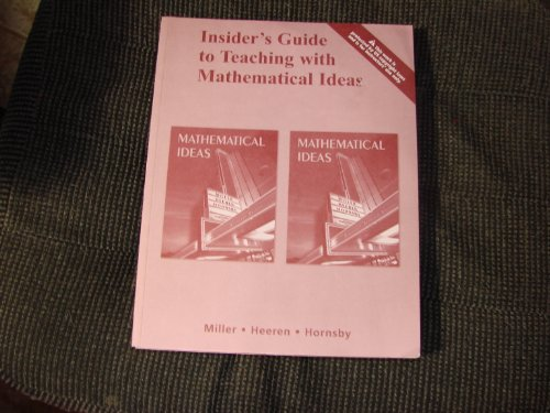 Insider's Guide to Teaching with Mathematical Ideas