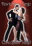 echange, troc How to Dance Tango: Como Bailar Tango [Import USA Zone 1]