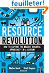 Resource Revolution: How to Capture t...