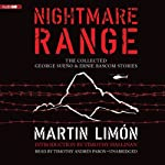 Nightmare Range: The Collected George Sueño & Ernie Bascom Stories | Martin Limón