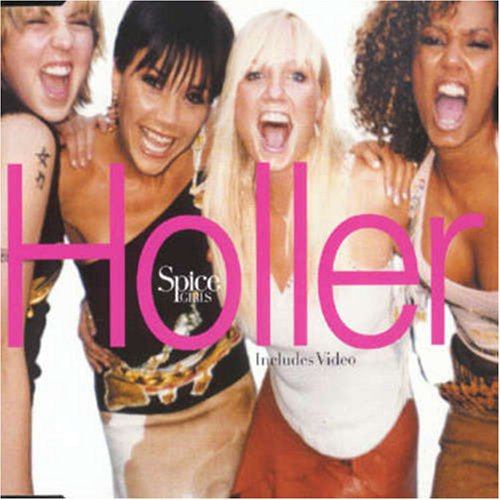 Spice Girls - Holler/Let Love Lead The Way [UK CD1] - Zortam Music