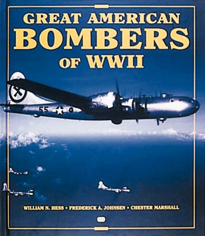 Great American Bombers of WW II: B-17 Flying Fortress