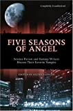 """Five Seasons of ""Angel"" Science Fiction and Fantasy Writers Discuss Their Favourite Vampire"" av Glenn Yeffeth"