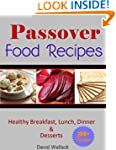 Passover Cookbook: Over 130 Healthy J...