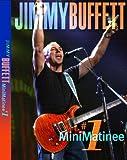 Jimmy Buffett - MiniMatinee #1 (Amaray Keep Case)