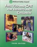 First aid and CPR : infants and children