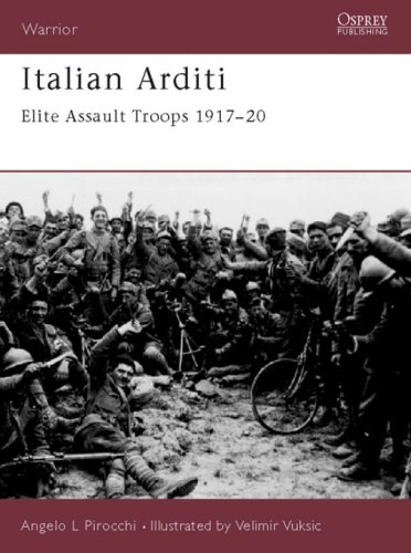 Italian Arditi: Elite Assault Troops 1917-20 (Warrior)