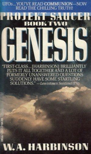 GENESIS (Projekt Saucer, Book 2), W.A. HARBINSON