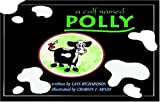 A Calf Named Polly
