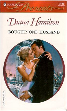 Bought: One Husband (Harlequin Presents No. 2132)(Wedlocked), DIANA HAMILTON