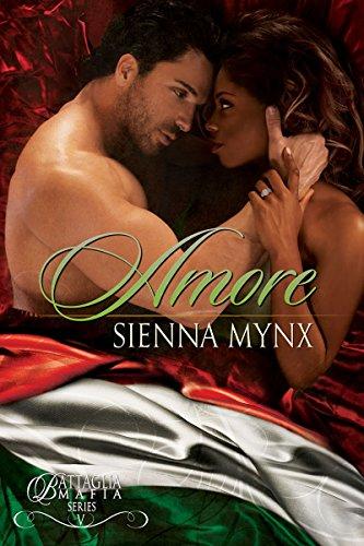 Sienna Mynx - Amore (Battaglia Mafia Series Book 5)