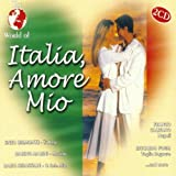 Various Artists - World Of Italia, Amore Mio