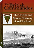 img - for British Commandos: The Origins and Special Training of an Elite Unit book / textbook / text book
