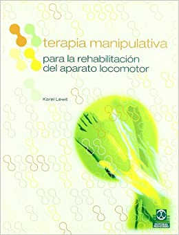 Terapia Manipulativa Para La Rehabilitacion del Aparato