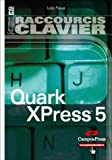 Raccourcis Clavier, Quark XPress 5