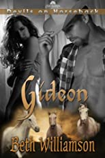 Gideon (Devils on Horseback)