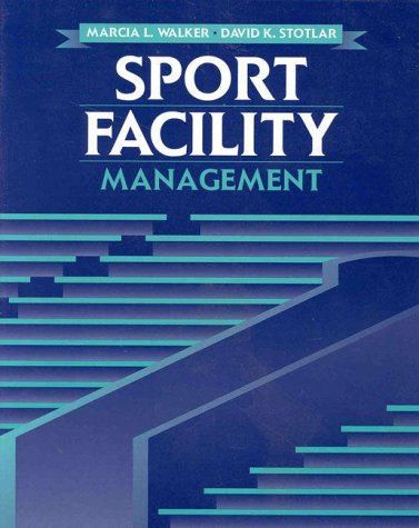 Sport Facility Management (Jones and Bartlett