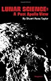 img - for Lunar Science: A Post-Apollo View book / textbook / text book