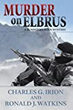 img - for Murder on Elbrus (A Summit Murder Mystery) book / textbook / text book