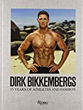 Dirk Bikkembergs: 25 Years of Athletes and Fashion