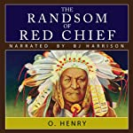 The Ransom of Red Chief | O. Henry