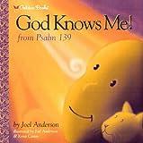 God Knows Me! (Psalm 139) (Golden Psalms Books)