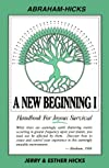 A New Beginning I : Handbook for Joyous Survival
