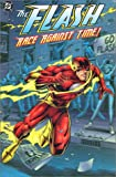 Flash, The: Race Against Time (Flash (DC Comics)) (1563897210) by Augustyn, Brian