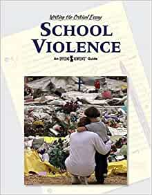 writing the critical essay school violence These facts will help you build your arguments and substantiate your sentiments when faced with writing a critical essay on domestic violence among indians.