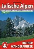 Julische Alpen. 53 ausgewählte Wanderungen und Bergtouren (Rother Wanderführer)